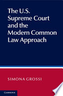 The U S  Supreme Court and the Modern Common Law Approach