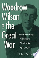 Woodrow Wilson and the Great War