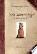 Carlo Maria Maggi e la Milano di fine  600 nelle  Commedie  e nelle  Rime