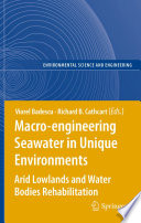 Macro engineering Seawater in Unique Environments