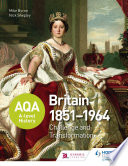 AQA A level History  Britain 1851 1964  Challenge and Transformation