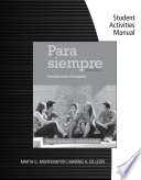 Student Activities Manual for Montemayor de Leon s Para siempre  A Conversational Approach to Spanish  2nd
