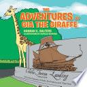 The Adventures of Gia the Giraffe
