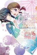 The Irregular at Magic High School  Vol  6  light novel
