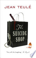 The Suicide Shop by Jean Teulé