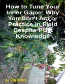 download ebook how to tune your inner game: why you don't act or practice in field despite pua knowledge pdf epub