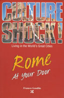 Culture Shock  Rome at Your Door