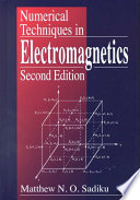 Numerical Techniques in Electromagnetics  Second Edition