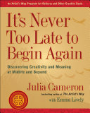 It's Never Too Late to Begin Again Book
