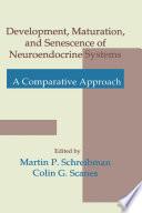 Development  Maturation  and Senescence of Neuroendocrine Systems