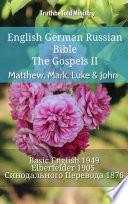 English German Russian Bible The Gospels Ii Matthew Mark Luke John