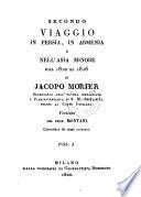 Secondo Viaggio In Persia  In Armenia E Nell  Asia Minore Dal 1810 Al 1816     Versione Del Prof  Montani  Corredata di rami colorati