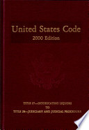 United States Code 2000 Edition V 16 Title 27 Intoxicating Liquors To Title 28 Judiciary And Judicial Procedure