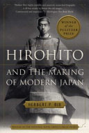 Hirohito And The Making Of Modern Japan book
