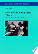 Household And Family In The Balkans book