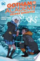 Gotham Academy  Second Semester Vol  1