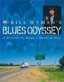 Bill Wyman s Blues Odyssey