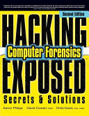 Hacking Exposed Computer Forensics