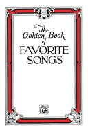 The Golden Book of Favorite Songs  Community Collection  Favorite Songs This 21st Edition Is The Newest