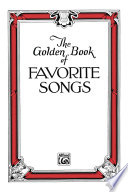 The Golden Book of Favorite Songs (Community Collection) Favorite Songs This 21st Edition Is