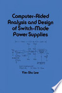Computer Aided Analysis and Design of Switch Mode Power Supplies