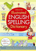 Illustrated English Spelling Dictionary : classic english language reference book...