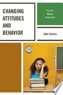 Changing Attitudes and Behavior