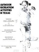 Outdoor recreation activities in Texas