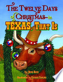 Twelve Days of Christmas--in Texas, That Is