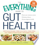The Everything Guide to Gut Health