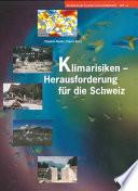 Klimarisiken - Herausforderung für die Schweiz