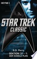Star Trek   Classic  Der dunkle Plan