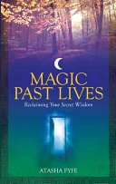 Magic Past Lives Fyfe Discovered The Importance Of Positive Past Life