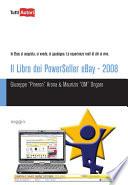 Il libro dei powerseller Ebay   2008