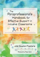The Paraprofessional s Handbook for Effective Support in Inclusive Classrooms