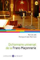 Dictionnaire thématique illustré de la Franç-Maçonnerie