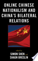 Online Chinese Nationalism and China s Bilateral Relations