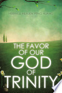 The Favor of Our God of Trinity