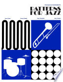 Patterns For Jazz A Theory Text For Jazz Composition And Improvisation
