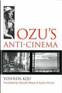 Ebook Ozu's anti-cinema Epub Yoshishige Yoshida Apps Read Mobile