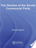 The Demise of the Soviet Communist Party