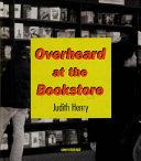 Overheard at the Bookstore Book PDF
