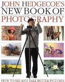 John Hedgecoe s New Book of Photography