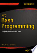 Pro Bash Programming, Second Edition