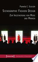 Scenographic Fashion Design Zur Inszenierung Von Mode Und Marken