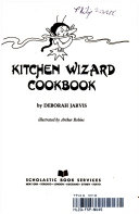 Kitchen Wizard Cookbook : ...