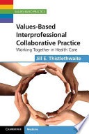 values-based-interprofessional-collaborative-practice