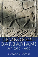 Europe s Barbarians AD 200 600