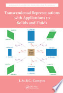 Transcendental Representations With Applications To Solids And Fluids