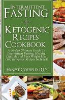 Intermittent Fasting Ketogenic Recipes Cookbook